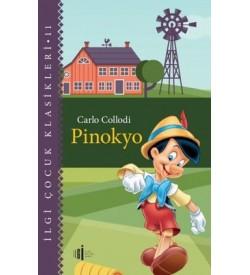 Pinokyo - İlgi Çocuk Klasikleri 11 Carlo Collodi İlgi Kültür Sanat Yayınları