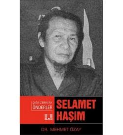 Çağa İz Bırakan Önderler-Selamet Haşim Mehmet Özay İlke Yayıncılık