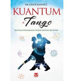 Kuantum ve Tango Onur Kahveci İkilem