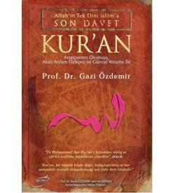 Son Davet Kur'an Gazi Özdemir Şira Yayınları