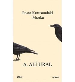 Posta Kutusundaki Mızıka A. Ali Ural Şule Yayınları