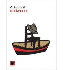 Orhan Veli - Hikayeler Orhan Veli Kanık Alakarga