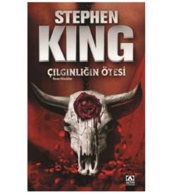 Çılgınlığın Ötesi Stephen King Altın Kitaplar