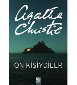 On Kişiydiler (On Küçük Zenci) Agatha Christie Altın Kitaplar
