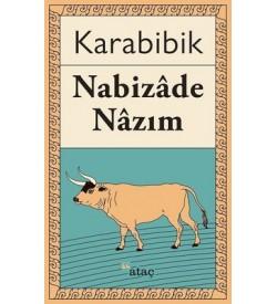 Karabibik Nabizade Nazım Ataç Yayınları