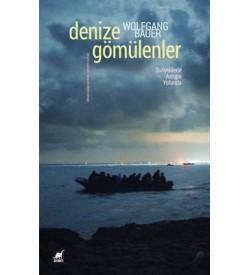Denize Gömülenler Wolfgang Bauer Ayrıntı Yayınları