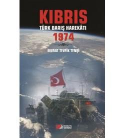 Kıbrıs Türk Barış Harekatı 1974 Tevfik Tenşi Berikan Yayınları