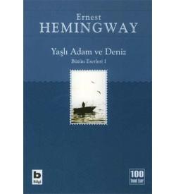 Yaşlı Adam ve Deniz Ernest Hemingway Bilgi Yayınevi