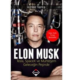 Elon Musk-Tesla SpaceX ve Muhteşem Geleceğin Peşinde Ashlee Vance Buzdağı Yayınevi