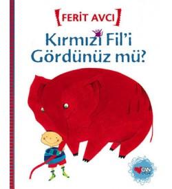 Kırmızı Fil'i Gördünüz Mü? Ferit Avcı Can Çocuk Yayınları