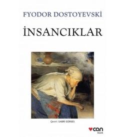 İnsancıklar Fyodor Mihayloviç Dostoyevski Can Yayınları