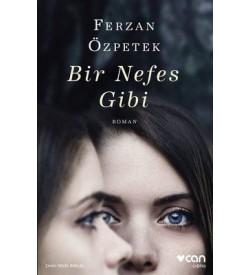 Bir Nefes Gibi Ferzan Özpetek Can Yayınları