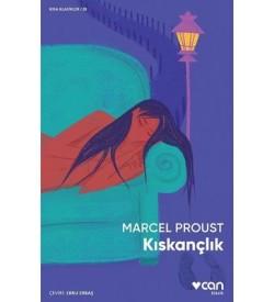 Kıskançlık - Kısa Klasikler 28 Marcel Proust Can Yayınları