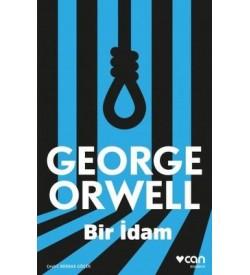 Bir İdam George Orwell Can Yayınları