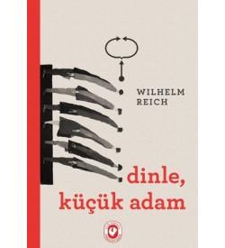 Dinle Küçük Adam Wilhelm Reich Cem Yayınevi