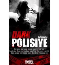 Dark Polisiye - Birinci Kitap Kolektif Dark İstanbul