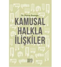 Kamusal Halkla İlişkiler Hatun Boztepe Derin Yayınları