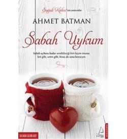 Sabah Uykum Ahmet Batman Destek Yayınları