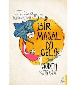 Bir Masal İyi Gelir Judith Malika Liberman Destek Yayınları