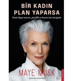 Bir Kadın Plan Yaparsa Maye Musk Destek Yayınları