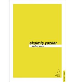 Ekşimiş Yazılar Serhat Genç Destek Yayınları