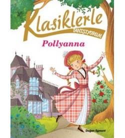 Klasiklerle Tanışıyorum-Pollyanna Kolektif Doğan ve Egmont Yayıncılık