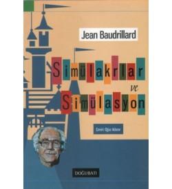 Simülakrlar ve Simülasyon Jean Baudrillard Doğu Batı Yayınları