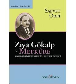 Ziya Gökalp Ve Mefkûre Arasındaki Münasebet Vesilesiyle Bir Tedrik Tercümesi Safvet Örfi Doğu Kitabevi