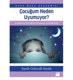 Çocuğum Neden Uyumuyor? Sarah Ockwell-Smith Doğan Kitap