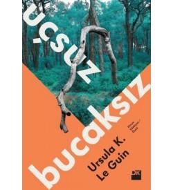 Uçsuz Bucaksız Ursula K. Le Guin Doğan Kitap