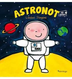 Astronot-Ne Yapar? Liesbet Slegers Domingo Yayınevi