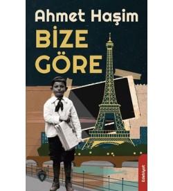 Bize Göre Ahmet Haşim Dorlion Yayınevi