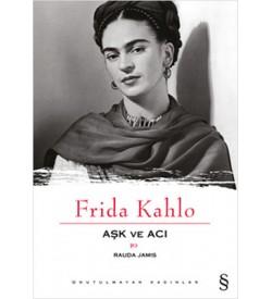 Frida Kahlo Aşk ve Acı Rauda Jamis Everest Yayınları
