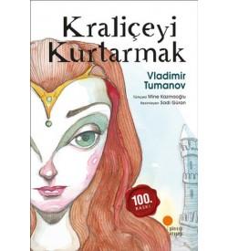 Kraliçeyi Kurtarmak Vladimir Tumanov Günışığı Kitaplığı