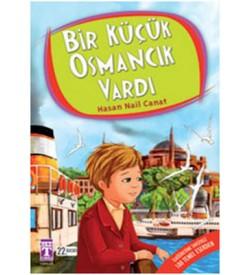 Bir Küçük Osmancık Vardı Hasan Nail Canat Genç Timaş