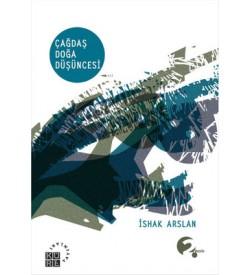 Çağdaş Doğa Düşüncesi İshak Arslan  Küre Yayınları