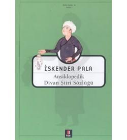 Ansiklopedik Divan Şiiri Sözlüğü İskender Pala Kapı Yayınları