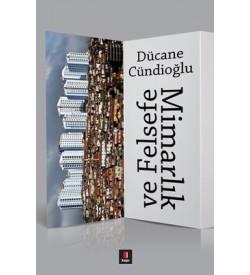 Mimarlık ve Felsefe Dücane Cündioğlu Kapı Yayınları