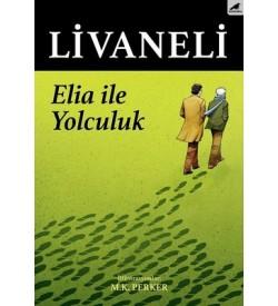 Elia İle Yolculuk Zülfü Livaneli Karakarga