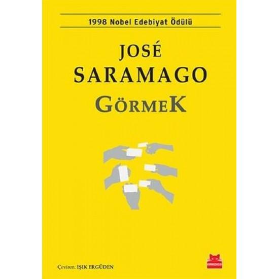 Görmek Jose Saramago Kırmızı Kedi Yayınevi
