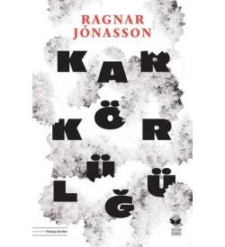 Kar Körlüğü Ragnar Jonasson Kitap Kurdu