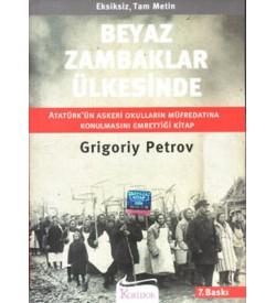 Beyaz Zambaklar Ülkesinde Grigory Petrov Koridor Yayıncılık
