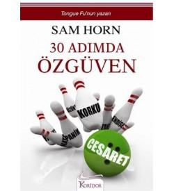 30 Adımda Özgüven Sam Horn Koridor Yayıncılık