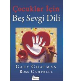 Çocuklar için Beş Sevgi Dili Gary Chapman , Ross Campbell Koridor Yayıncılık