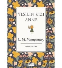 Yeşilin Kızı Anne-Bez Ciltli  Lucy Maud Montgomery Koridor Yayıncılık
