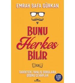 Bunu Herkes Bilir Emrah Safa Gürkan Kronik Kitap