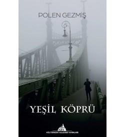 Yeşil Köprü Polen Gezmiş Kültürkent Kuledibi Yayınları