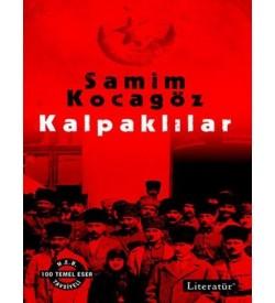 Kalpaklılar (2 Cilt Birarada) Samim Kocagöz Literatür Yayıncılık