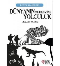 Dünyanın Merkezine Yolculuk-Dünya Klasikleri Jules Verne Masalperest