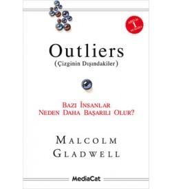 Outliers (Çizginin Dışındakiler)-Bazı İnsanlar Neden Daha Başarılı Olur? Malcolm Gladwell Mediacat Yayıncılık
